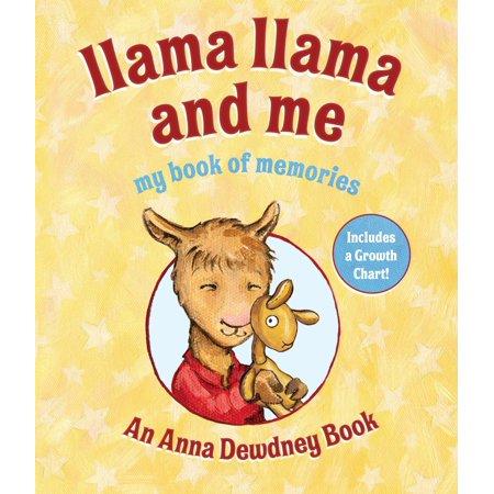 Llama Llama and Me : My Book of Memories