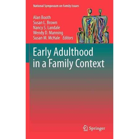Early Adulthood in a Family Context by