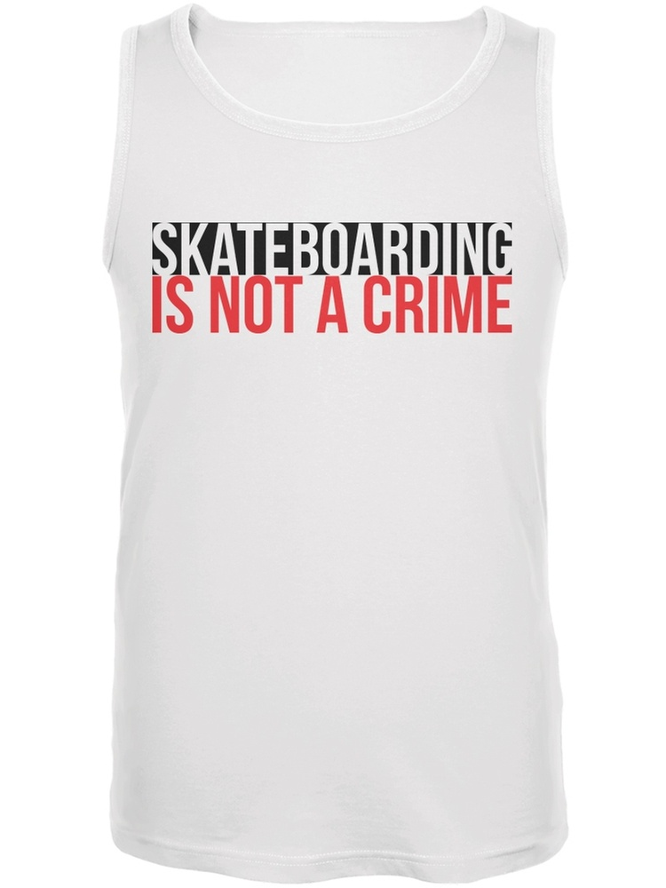 Skateboarding Is Not A Crime White Adult Tank Top