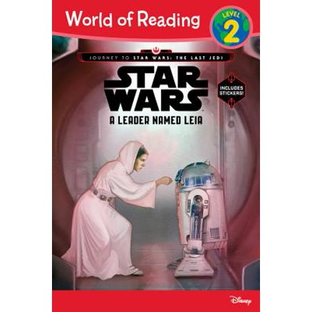 World of Reading Journey to Star Wars: The Last Jedi: A Leader Named Leia (Level 2 Reader) : (Level