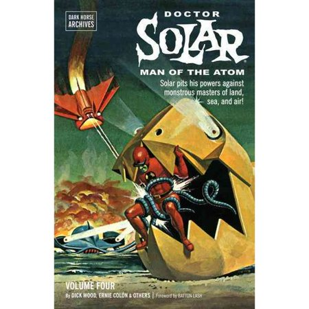 Doctor Solar, Man of the Atom Archives 4 by
