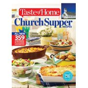 Taste of Home Church Supper Recipes : All New 359 Crowd Pleasing Favorites