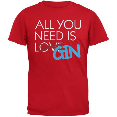 All You Need is Gin, Not Love Red Adult (Duluth Gin)