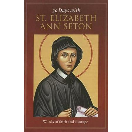 30 Days with St. Elizabeth Ann Seton : Words of Faith and Courage](30 Halloween Words)