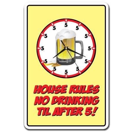 House Rules No Drinking Til After 5! [3 Pack] of Vinyl Decal Stickers |  Indoor/Outdoor | Funny decoration for Laptop, Car, Garage , Bedroom,  Offices |