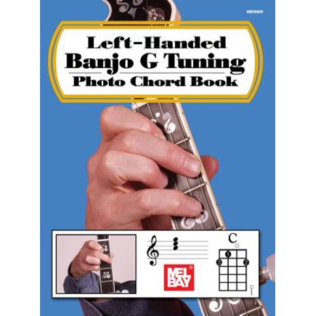 Left-Handed Banjo G Tuning Photo Chord Book Left Hand Guitar Chord Book