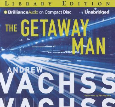 The Getaway Man: Library Edition