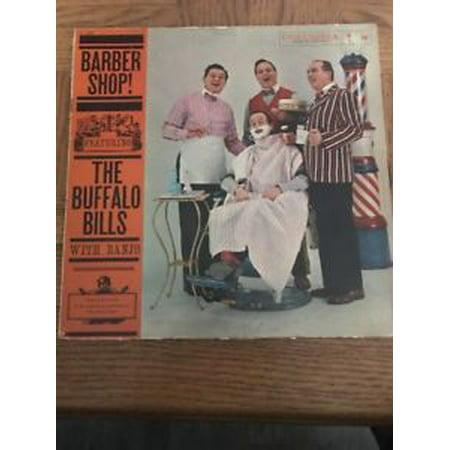 THE BUFFALO BILLS BARBER SHOP RECORD ALBUM  free shipping