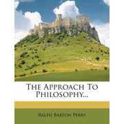 The Approach to Philosophy...
