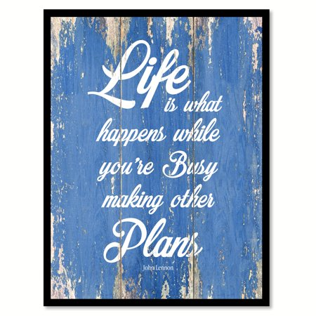 Life Is What Happens While You're Busy Making Other Plans John Lennon Motivation Quote Saying Blue Canvas Print Picture Frame Home Decor Wall Art Gift Ideas 13
