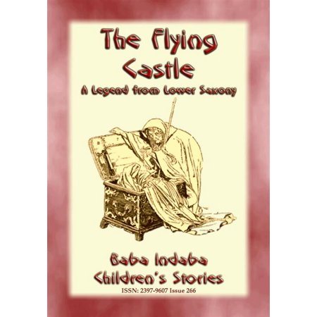 THE FLYING CASTLE - A Children's Fairy Tale from Lower Saxony -
