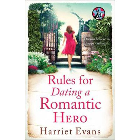 Rules for Dating a Romantic Hero - eBook