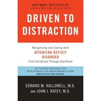 Driven to Distraction (Revised) : Recognizing and Coping with Attention Deficit Disorder