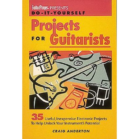 - Guitar Player Presents Do-It-Yourself Projects for Guitarists