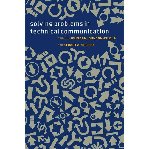 SOLVING PROBLEMS IN TECHNICAL COMMUNICATION [9780226924076]