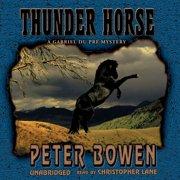 Thunder Horse - Audiobook