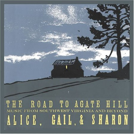 Road To Agate Hill  Music From Southwest Virginia