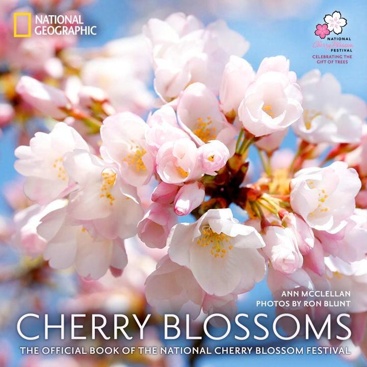 Cherry Blossoms : The Official Book of the National Cherry Blossom Festival