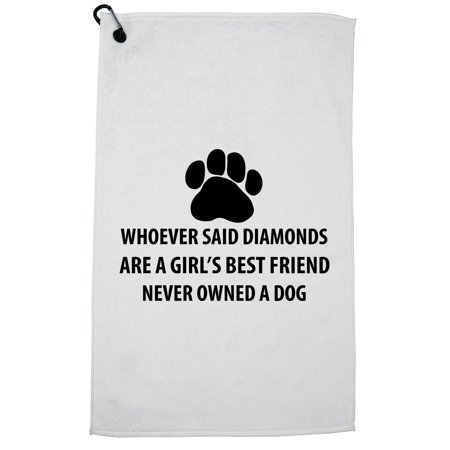 Dog Paw - Girls Best Friend is a Dog Not Diamonds Golf Towel with Carabiner