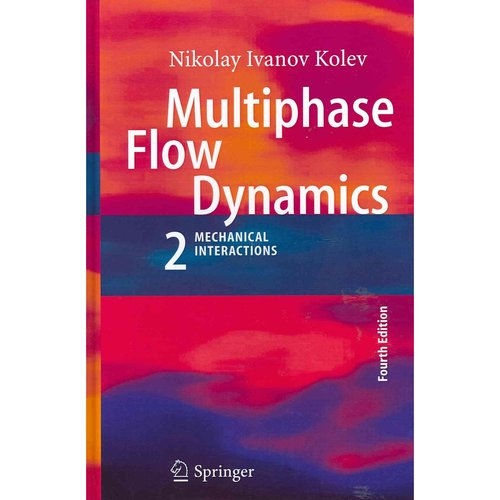 Multiphase Flow Dynamics 2 : Mechanical Interactions