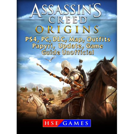 Assassins Creed Origins PS4, PC, DLC, Map, Outfits, Papyri, Update, Game Guide Unofficial - eBook - Assasins Creed Outfits