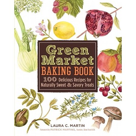 Green Market Baking Book : 100 Delicious Recipes for Naturally Sweet & Savory Treats - Sweet And Savory Halloween Treats