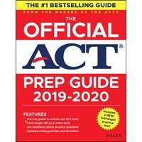 The Official ACT Prep Guide 2019-2020, (Book + 5 Practice Tests + Bonus Online Content) (Paperback)