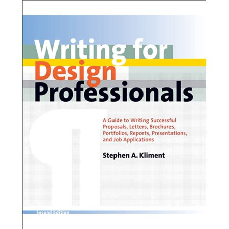 Brochure Catalog Guide - Writing for Design Professionals : A Guide to Writing Successful Proposals, Letters, Brochures, Portfolios, Reports, Presentations, and Job Applications