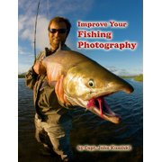 Improve Your Fishing Photography - eBook