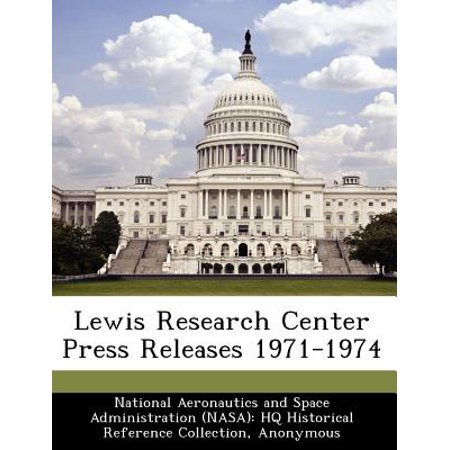 - Lewis Research Center Press Releases 1971-1974