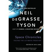 Space Chronicles: Facing the Ultimate Frontier - eBook