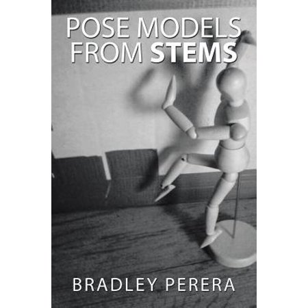 Pose Models from Stems (Paperback) ()