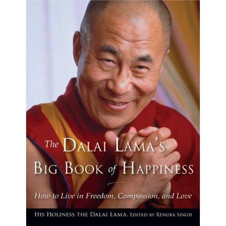 Dalai Lama's Big Book of Happiness: How to Live in Freedom, Compassion, and Love (Paperback) (Love Live Halloween)