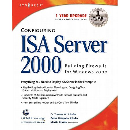 Configuring ISA Server 2000: Building Firewalls for Windows 2000 [With
