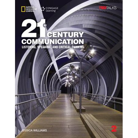 21st Century Communication 2: Listening, Speaking and Critical Thinking: Student Book with Online (Study And Critical Thinking Skills In College)