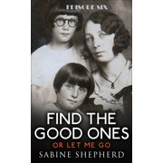 Find The Good Ones-Episode 6 The Box - eBook