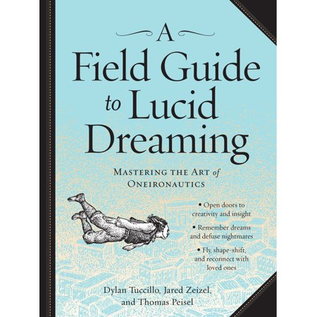 Field Guide to Lucid Dreaming - Paperback