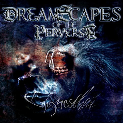 Dreamscapes of the Perverse - Ginnesthai [CD]