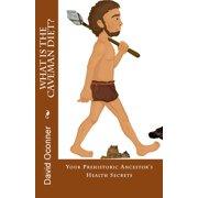 What Is The Caveman Diet? - eBook