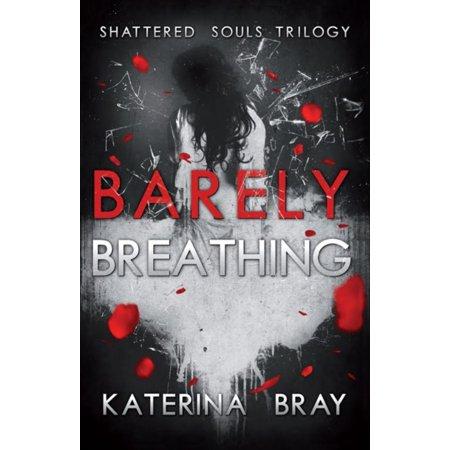 Barely Breathing - eBook