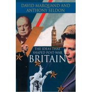 The Ideas That Shaped Post-War Britain - eBook
