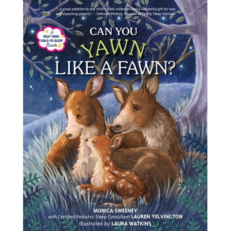 Can You Yawn Like a Fawn? : A Help Your Child to Sleep (Like A Kid)