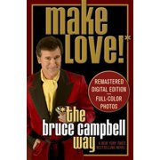 Make Love the Bruce Campbell Way - eBook
