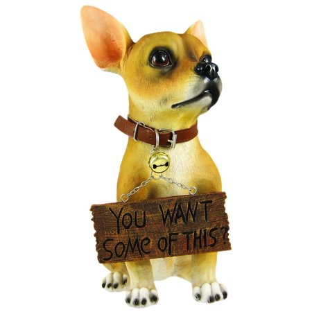 Want Some? Cute Chihuahua Dog Un-Welcome Statue