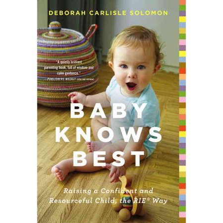 Baby Knows Best  Raising A Confident And Resourceful Child  The Rie Way