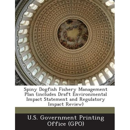 Spiny Dogfish Fishery Management Plan (Includes Draft Environmental Impact Statement and Regulatory Impact Review)