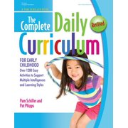The Complete Daily Curriculum for Early Childhood, Revised : Over 1200 Easy Activities to Support Multiple Intelligences and Learning Styles