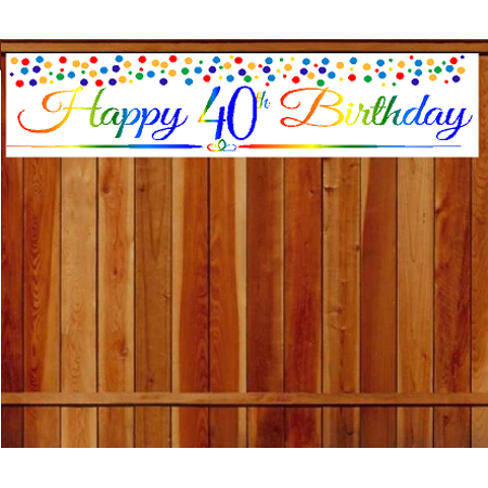Item#040RPB Happy 40th Birthday Rainbow Wall Decoration Indoor / OutDoor Party Banner (10 x 50inches)](40th Birthday Banners)