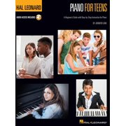 Hal Leonard Piano for Teens Method: A Beginner's Guide with Step-By-Step Instruction for Piano (Other)