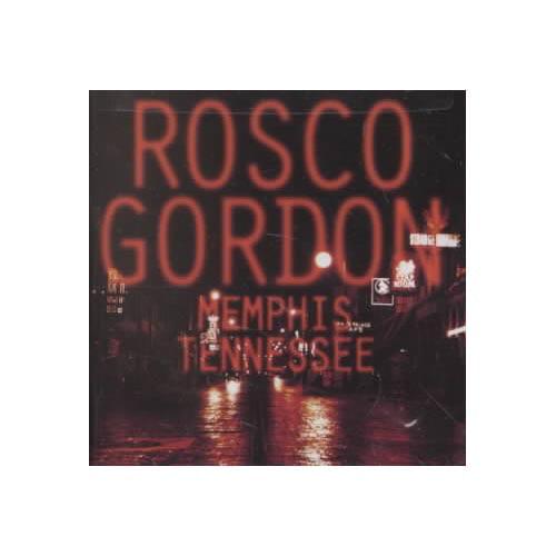Rosco Gordon - Memphis Tennessee [CD]